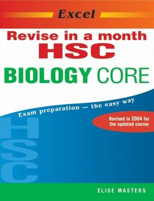 Excel HSC Biology Core by Elise Masters