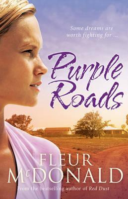 Purple Roads by Fleur McDonald