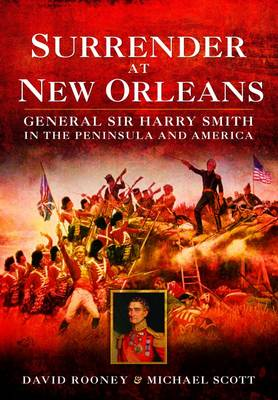 Surrender at New Orleans by David Rooney