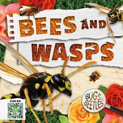 Bees and Wasps by John Wood