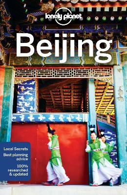 Lonely Planet Beijing by Lonely Planet