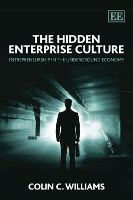 The Hidden Enterprise Culture by Colin C. Williams