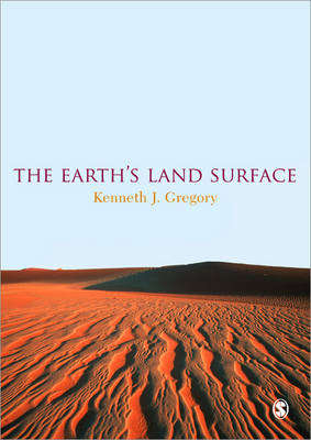 The Earth's Land Surface by Kenneth John Gregory