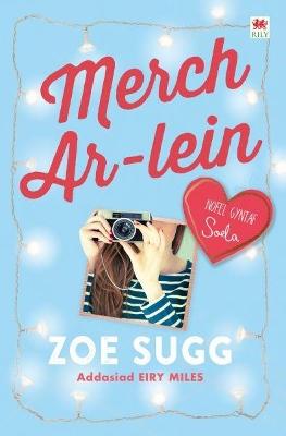 Cyfres Zoella: Merch Ar-Lein by Zoe Sugg aka Zoella