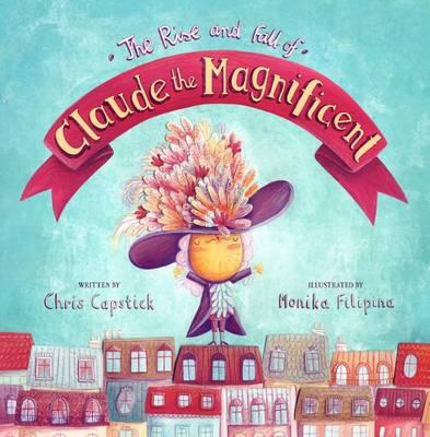 Claude the Magnificent by Chris Capstick