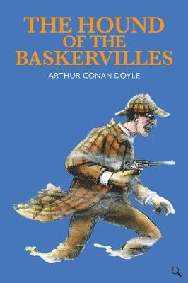 Hound of the Baskervilles, The by Arthur Conan Doyle