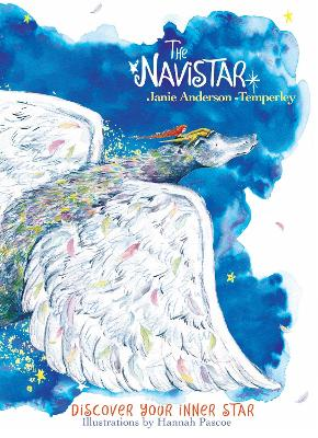 The Navistar: Discover Your Inner Star by Janie Anderson-Temperley