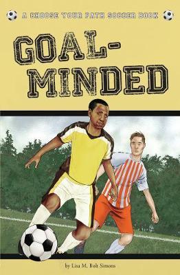Goal-Minded by Lisa M. Bolt Simons