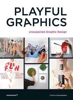 Playful Graphics: Unexpected Graphic Design by Shaoqiang Wang