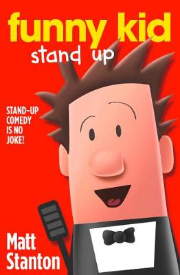 Funny Kid Stand Up Book 2 by Matt Stanton