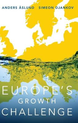 Europe's Growth Challenge by Anders Aslund
