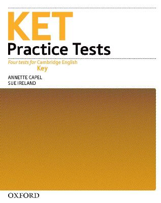 KET Practice Tests: Practice Tests Without Key by Annette Capel