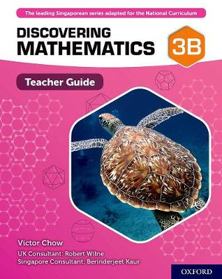Discovering Mathematics: Teacher Guide 3B by Victor Chow