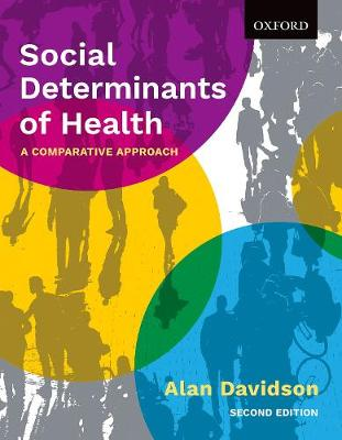 Social Determinants of Health: A Comparative Approach by Alan Davidson