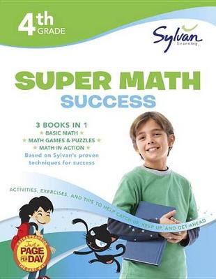 Fourth Grade Super Math Success (Sylvan Super Workbooks) by Sylvan Learning