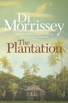 The Plantation by Di Morrissey