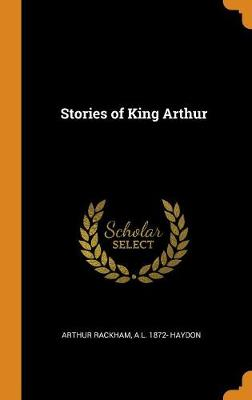 Stories of King Arthur book