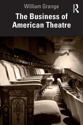 The Business of American Theatre book