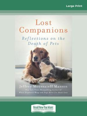 Lost Companions: Reflections on the Death of Pets by Jeffrey Moussaieff Masson