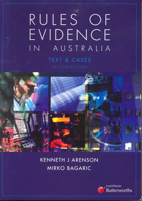 Rules of Evidence in Australia by Kenneth J. Arenson