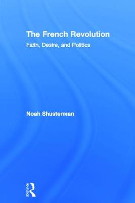 The French Revolution by Noah Shusterman