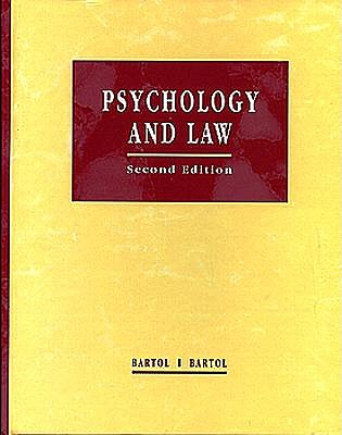 Psychology and Law: Research and Application by Curt R. Bartol