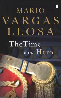 Time of the Hero by Mario Vargas Llosa