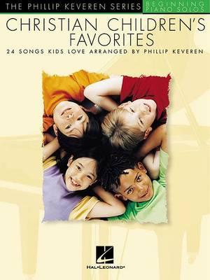 Christian Children's Favorites by Phillip Keveren