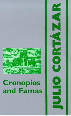 Cronopios and Famas by Julio Cortazar