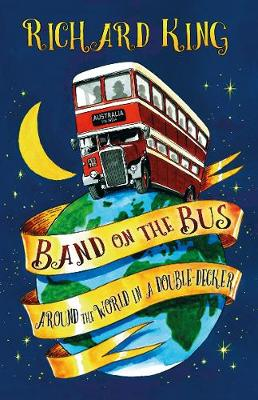 Band on the Bus by Richard King