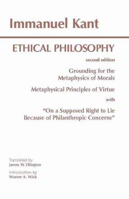 Kant: Ethical Philosophy by Immanuel Kant