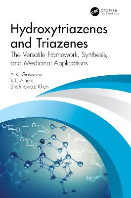 Hydroxytriazenes and Triazenes: The Versatile Framework, Synthesis, and Medicinal Applications book