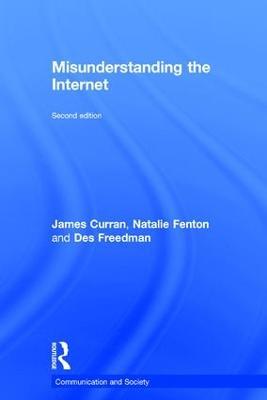 Misunderstanding the Internet by James Curran