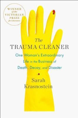 The Trauma Cleaner by Sarah Krasnostein