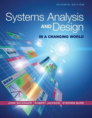 Systems Analysis and Design in a Changing World by John W. Satzinger