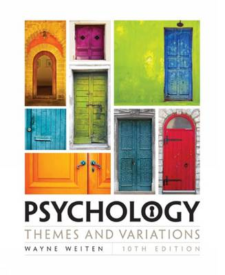 Psychology: Themes and Variations by Wayne Weiten