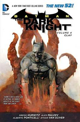 Batman: The Dark Knight Volume 4: Clay HC (The New 52) by Gregg Hurwitz