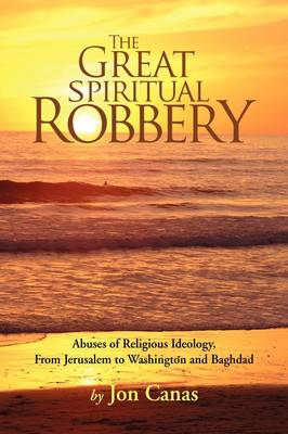 The Great Spiritual Robbery by Jon Canas