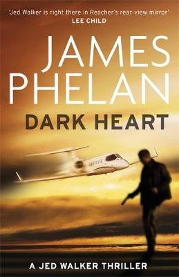 Dark Heart by James Phelan