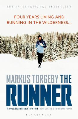 The Runner: Four Years Living and Running in the Wilderness by Markus Torgeby
