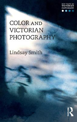 Color and Victorian Photography book
