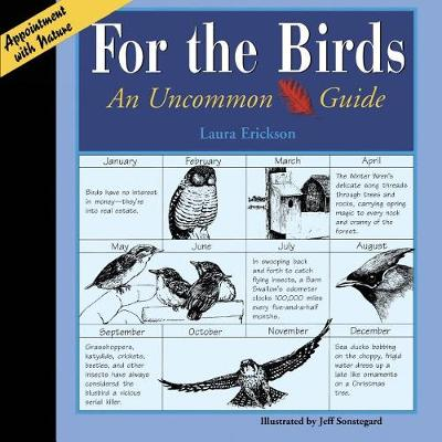 For The Birds: An Uncommon Guide by Laura Erickson