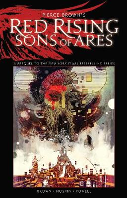 Pierce Brown's Red Rising: Sons of Ares Signed Edition by Pierce Brown