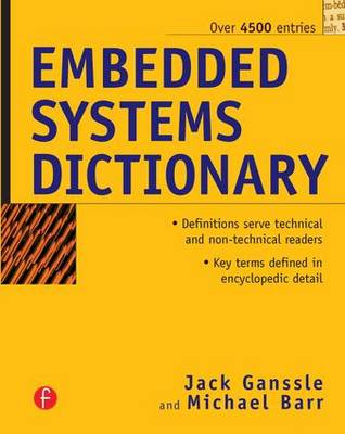 Embedded Systems Dictionary by Jack Ganssle