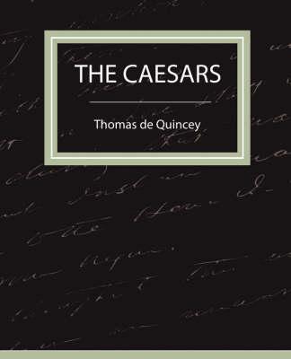 Caesars by Thomas De Quincey