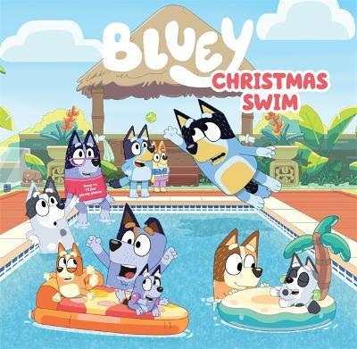 Bluey: Christmas Swim book