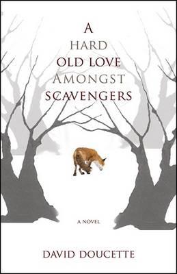 Hard Old Love Amongst Scavengers book