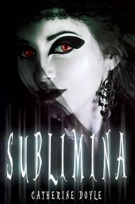 Sublimina by Catherine Doyle