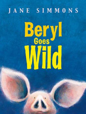 Beryl Goes Wild by Jane Simmons