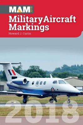 Military Aircraft Markings by Howard Curtis